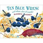 Ten Blue Wrens by Elizabeth Honey (Paperback, 2016)