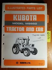 Kubota M8950 Tractor And Cab Illustrated Parts List Manual 07909 52770 685