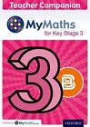 MyMaths: for Key Stage 3: Teacher Companion 3B: 3B by James Nicholson (Mixed media product, 2014)