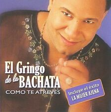 Gringo De La Bachata, El-Como Te Atreves CD NEW