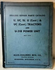 Original 1954 Allis Chalmers U Uc Iu U 318 Power Unit Parts Dealers Catalog