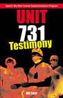 Unit 731: Testimony by Hal Gold (Paperback, 2004)