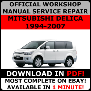 OFFICIAL-WORKSHOP-Service-Repair-MANUAL-MITSUBISHI-DELICA-1994-2007