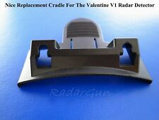 1 High Quality Plastic Replacement Cradle /mount for Valentine V1 Radar Detector