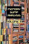 Memory Dump Analysis Anthology: Volume 6 by Dmitry Vostokov (Paperback, 2011)