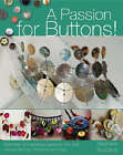 A Passion for Buttons! by Stephanie  Bourgeois (Paperback, 2007)