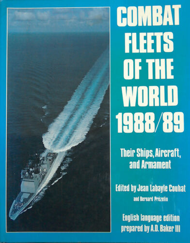 1 of 1 - Combat Fleets of the World: Their Ships, Aircraft and Armament: 1988-89..