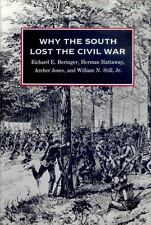 Why the South Lost the Civil War Richard E. Beringer, Herman Hattaway (SC)