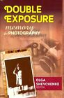 Double Exposure: Memory and Photography by Transaction Publishers (Hardback, 2014)