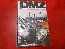 DMZ n.1 SULLA TERRA di BRIAN WOOD - PRIMA EDIZIONE PLANETA DeAGOSTINI