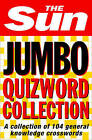 The  Sun  Jumbo Quizword Collection by The Sun (Paperback, 2004)