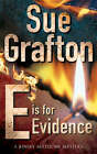 E is for Evidence by Sue Grafton (Paperback, 1990)