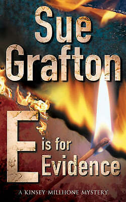 """AS NEW"" Grafton, Sue, E is for Evidence (Kinsey Millhone Mysteries), Paperback"