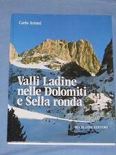VALLI LADINE NELLE DOLOMITI E SELLA RONDA - Carlo Artoni - Manfrini Editori (G4)