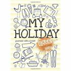 Rant & Rave - My Holiday by from you to me (Paperback, 2014)
