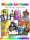 Hippie Artifacts: Mind-blowing Stuff to Collect by Gary L. Moss (Paperback, 2003)