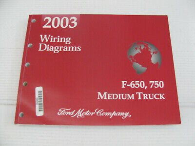 2003 Ford Workshop Repair Manual Electric Wiring Diagrams F650 F 650 F 750 Truck Ebay