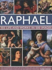 Raphael-His-Life-and-Works-in-500-Images-by-Hodge-Susie