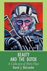 Beauty and the Botox: A Collection of Short Plays by David J. Holcombe (Paperback, 2011)