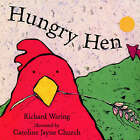 Hungry Hen by Richard Waring (Paperback, 2001)