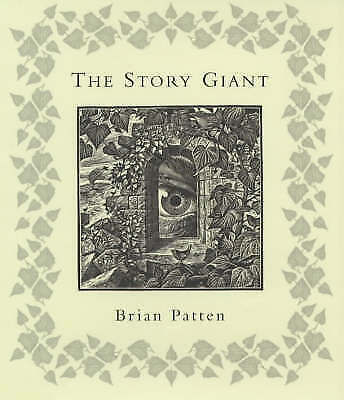 The Story Giant, Patten, Brian, Very Good Book