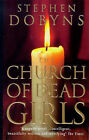 The Church of Dead Girls by Stephen Dobyns (Paperback, 1998)