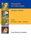 Papageien ALS Heimvgel, Band 2 by Hildegard Niemann (Paperback / softback, 2008)