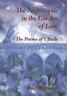 The Nightingale in the Garden of Love: The Poems of Hazret-i Pir-i Uftade by Hazreti-i Pir-i Uftade (Paperback, 2005)