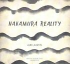 Nakamura Reality by Alex Austin (CD-Audio, 2016)