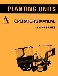 allis chalmers series 73 and 74 planting unit planter operators rh ebay com Allis Chalmers Planter Units Allis Chalmers Planter Parts