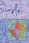 Simply Crystals by Cass Jackson, Janie Jackson (Paperback, 2006)