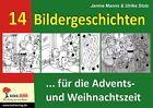 14 Bildergeschichten ... für die Advents- und Weihnachtszeit von Janine Manns und Ulrike Stolz (2012, Taschenbuch)