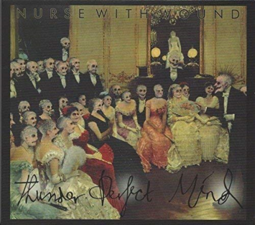 Nurse With Wound-Thunder Perfect Mind CD NEUF