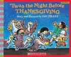 'twas The Night Before Thanksgiving by Dav Pilkey 9780439669375
