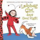 Ladybug Girl Says Good Night by Jacky Davis, David Soman (Hardback, 2015)