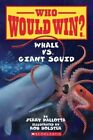 Whale vs. Giant Squid by Jerry Pallotta (Paperback / softback, 2016)