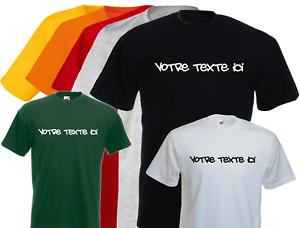 T-shirt-avec-TEXTE-PERSONNALISE-S-M-L-XL-NEUF-NEW