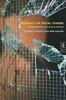 Research as Social Change: New Opportunities for Qualitative Research by Michael Schratz, Rob Walker (Paperback, 1995)