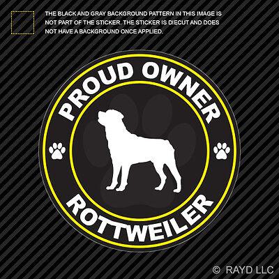Proud Owner Rottweiler Sticker Decal Vinyl dog canine pet