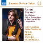 Laureate Series-guitar Anton Baranov - Pujol Bravo Angulo SANTOR 2014 CD