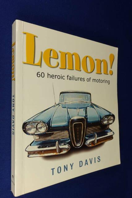 LEMON! 60 Heroic Failures of Motoring BOOK - Tony Davis
