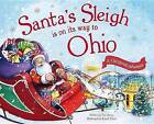Santa's Sleigh Is on Its Way to Ohio: A Christmas Adventure by Eric James (Hardback, 2015)