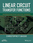 Linear Circuit Transfer Functions: An Introduction to Fast Analytical Techniques by Christophe P. Basso (Hardback, 2016)