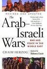 The Arab-Israeli Wars: War and Peace in the Middle East by Chaim Herzog (Paperback, 2010)