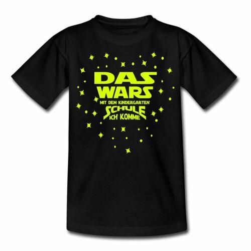Einschulung Das Wars Kindergarten Schule Ich Komme Kinder T-Shirt