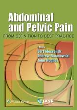 Abdominal and Pelvic Pain: From Definition to Best Practice, Hughes MBBS  FRCA