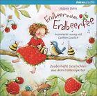 Erdbeerinchen Erdbeerfee. Zauberhafte Geschichten aus dem Erdbeergarten (2013)