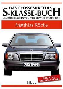 Mercedes-Benz-S-Klasse-W-108-109-116-C-126-140-1965-1991-Buch-book-SE-SEC-SEL