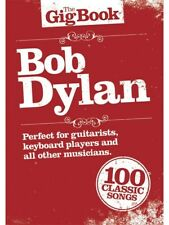 Learn to Play The Gig Book Bob Dylan Piano Guitar Lyrics Chords Songs MUSIC BOOK