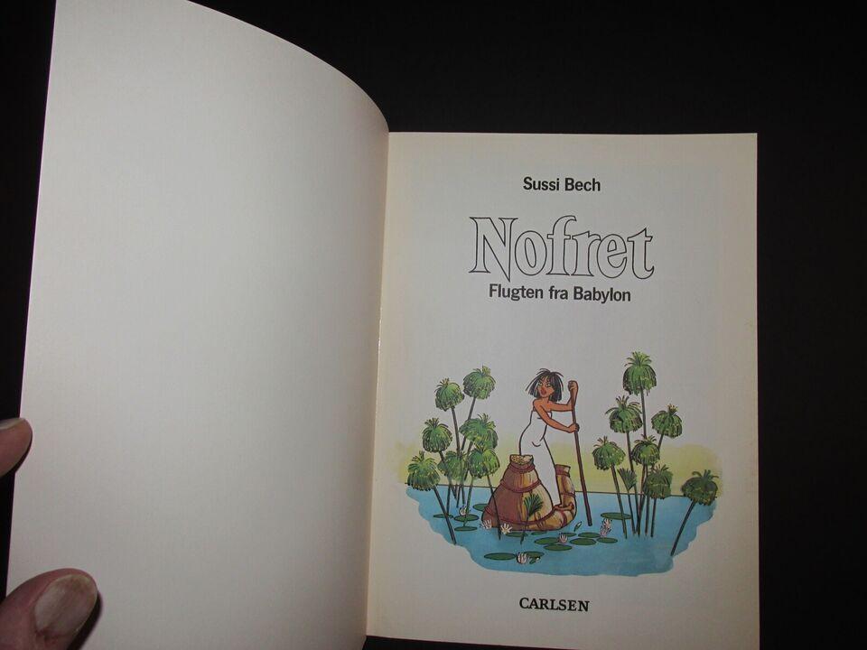 Tegneserier, Nofret. Album nr. 1 : Flugten fra Babylon.